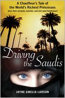 Driving the Saudis by Jayne Amelia Larson: Book Cover
