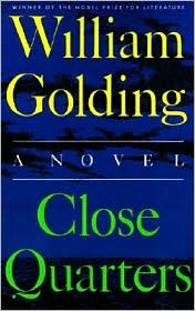 Close Quarters - William Golding