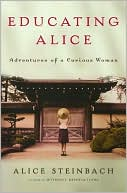 Educating Alice by Alice Steinbach: Book Cover