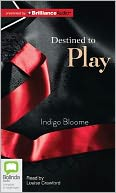 Destined to Play (Avalon Trilogy Series #1) by Indigo Bloome: CD Audiobook Cover