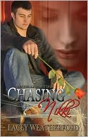 Chasing Nikki by Lacey Weatherford: NOOK Book Cover