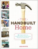 The Handbuilt Home by Ana White: Book Cover