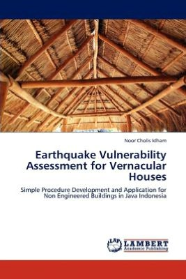 Earthquake Vulnerability Assessment for Vernacular Houses