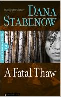 A Fatal Thaw (Kate Shugak #2) by Dana Stabenow: NOOK Book Cover
