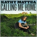 Calling Me Home by Kathy Mattea: CD Cover
