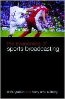 download The Economics of Sports Broadcasting book