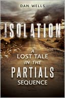 Isolation by Dan Wells: NOOK Book Cover