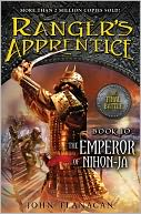 The Emperor of Nihon-Ja (Ranger's Apprentice Series #10) by John Flanagan: NOOK Book Cover