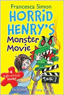 Horrid Henry's Monster Movie by Francesca Simon: NOOK Book Cover
