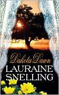 Dakota Dawn by Lauraine Snelling: NOOK Book Cover