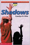 Shadows (Scholastic Science Readers)