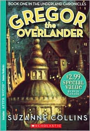Gregor the Overlander (Underland Chronicles Series #1) by Suzanne Collins: Book Cover