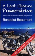 A Last Chance PowerDrive Part 1 Highways and Highlights by Benedict Beaumont: NOOK Book Cover
