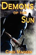 Demons of the Sun by Cindi Madsen: Book Cover