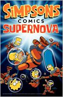 Simpsons Comics Supernova by Matt Groening: Book Cover