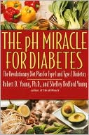 The pH Miracle for Diabetes by Robert O. Young: Book Cover