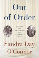 Out of Order by Sandra Day O'Connor: Book Cover