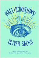 Hallucinations by Oliver Sacks: Book Cover