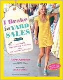 I Brake for Yard Sales by Lara Spencer: Book Cover