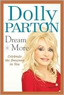 Dream More by Dolly Parton: NOOK Book Cover