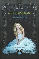 Alice in Zombieland by Gena Showalter: NOOK Book Cover