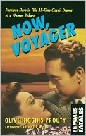 Now, Voyager by Olive Higgins Prouty: NOOK Book Cover