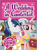 A Wedding in Canterlot (My Little Pony Series) by Jill Goldowsky: NOOK Kids Read to Me Cover