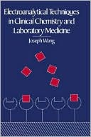 download Electroanalytical Techniques in Clinical Chemistry and Laboratory Medicine book