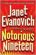 Notorious Nineteen (Stephanie Plum Series #19) by Janet Evanovich: NOOK Book Cover