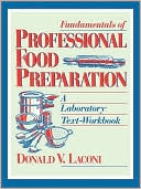 download Fundamentals of Professional Food Preparation : A Laboratory Text-Workbook book