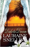 Dakota Dream by Lauraine Snelling: NOOK Book Cover