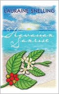 Hawaiian Sunrise by Lauraine Snelling: NOOK Book Cover