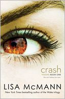 Crash by Lisa McMann: Book Cover
