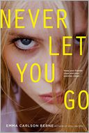 Never Let You Go by Emma Carlson Berne: Book Cover