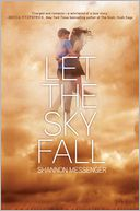 Let the Sky Fall by Shannon Messenger: Book Cover