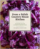 From a Polish Country House Kitchen by Anne Applebaum: Book Cover