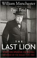 The Last Lion by William Manchester: Book Cover
