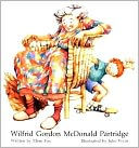 Wilfrid Gordon McDonald Partridge by Mem Fox: Book Cover