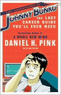 The Adventures of Johnny Bunko by Daniel H. Pink: NOOK Book Cover