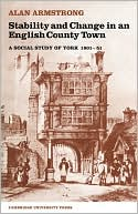 download Stability and Change in an English County Town : A Social Study of York, 1801-51 book
