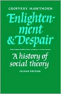 download Enlightenment and Despair : A History of Social Theory book