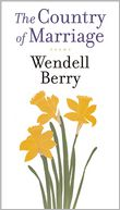 A Country of Marriage by Wendell Berry: Book Cover