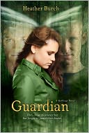 Guardian (Halflings Series #2) by Heather Burch: NOOK Book Cover