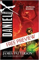 Armageddon (Daniel X Series #5) - FREE PREVIEW EDITION (The First 9 Chapters) by James Patterson: NOOK Book Cover