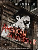 American Subversive by David Goodwillie: Audio Book Cover