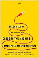 Close to the Machine by Ellen Ullman: NOOK Book Cover