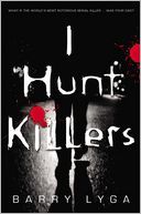 I Hunt Killers by Barry Lyga: Book Cover