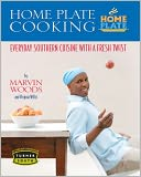 Home Plate Cooking by Marvin Woods: NOOK Book Cover