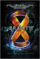 Breath (Riders of the Apocalypse Series) by Jackie Morse Kessler: Book Cover