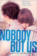 Nobody But Us by Kristin Halbrook: Book Cover